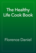 Similar eBook: The Healthy Life Cook Book
