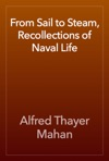 From Sail To Steam Recollections Of Naval Life