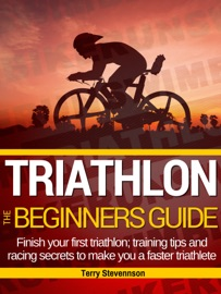 DOWNLOAD OF TRIATHLON: THE BEGINNERS GUIDE PDF EBOOK