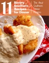 Savory Southern Recipes For Dinner The Best Southern Dinner Recipes