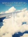 Module C The Art Of Travel - Lesson 2