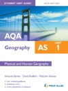 AQA AS Geography Student Unit Guide Unit 1 New Edition Physical And Human Geography