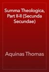 Summa Theologica Part II-II Secunda Secundae
