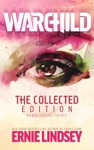 Warchild The Collected Edition
