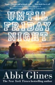 Abbi Glines - Until Friday Night artwork