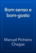 Manuel Pinheiro Chagas - Bom-senso e bom-gosto artwork