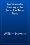Narrative Of A Journey To The Summit Of Mont Blanc