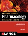Katzung  Trevors Pharmacology Examination And Board Review11th Edition