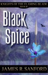 Black Spice Knights Of The Flaming Blade 3