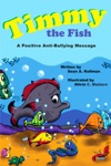 Timmy The Fish A Positive Anti-Bullying Message
