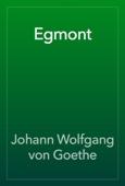 Johann Wolfgang von Goethe - Egmont artwork