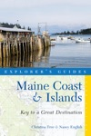 Explorers Guide Maine Coast  Islands Key To A Great Destination Third