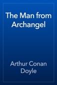 Arthur Conan Doyle - The Man from Archangel artwork