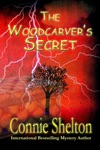 The Woodcarvers Secret Complement To The Bestselling Samantha Sweet Mystery Series