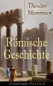 Römische Geschichte (Gesamtausgabe: Band 1 bis 6)
