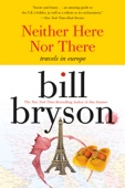 Neither here nor there - Bill Bryson Cover Art