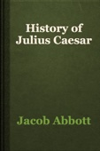 Jacob Abbott - History of Julius Caesar artwork