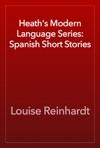 Heaths Modern Language Series Spanish Short Stories