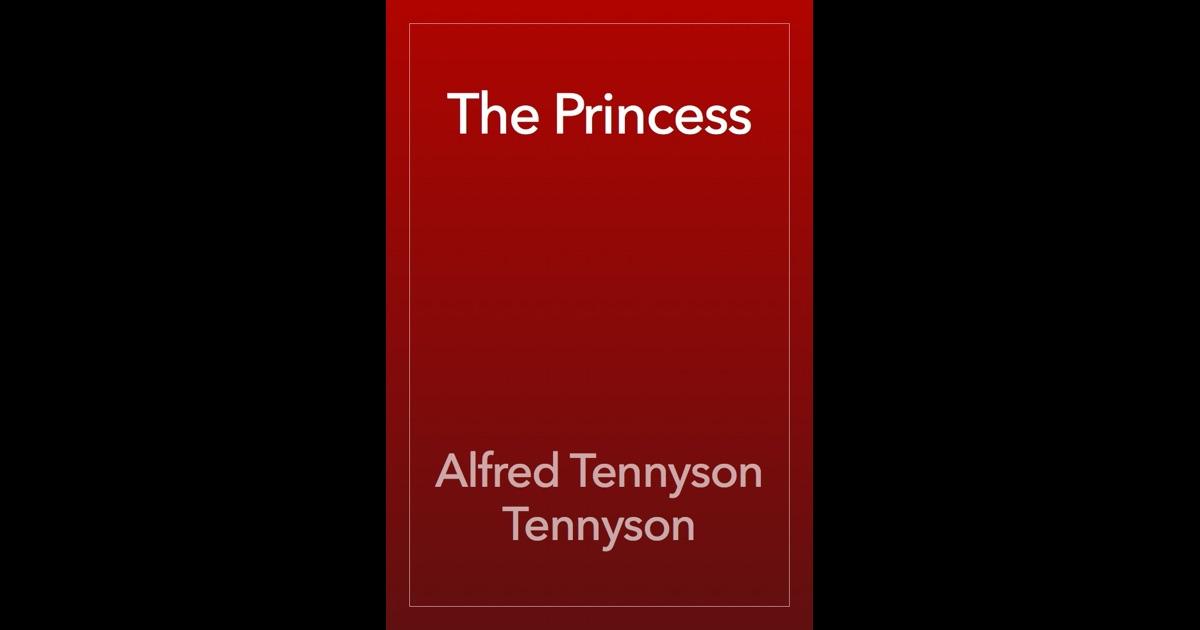 an analysis of tennysons the princess
