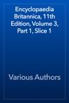 Encyclopaedia Britannica 11th Edition Volume 3 Part 1 Slice 1
