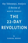 The 22-Day Revolution By Marco Borges  Key Takeaways Analysis  Review