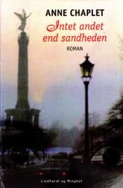 INTET ANDET END SANDHEDEN