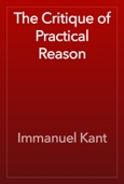 Immanuel Kant - The Critique of Practical Reason artwork