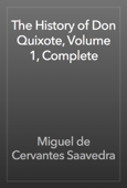 The History of Don Quixote, Volume 1, Complete