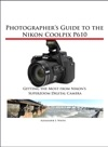 Photographers Guide To The Nikon Coolpix P610