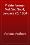 Prairie Farmer Vol 56 No 4 January 26 1884