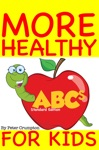 More Healthy ABCs For Kids Standard Edition