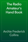 The Radio Amateurs Hand Book