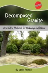 Decomposed Granite And Other Materials For Walkways And Patios