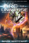 The Arc Of The Universe Book One