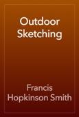 Francis Hopkinson Smith - Outdoor Sketching artwork