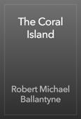 Robert Michael Ballantyne - The Coral Island artwork