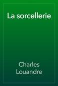 Charles Louandre - La sorcellerie artwork