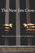 The New Jim Crow - Michelle Alexander Cover Art