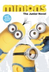 Minions The Junior Novel