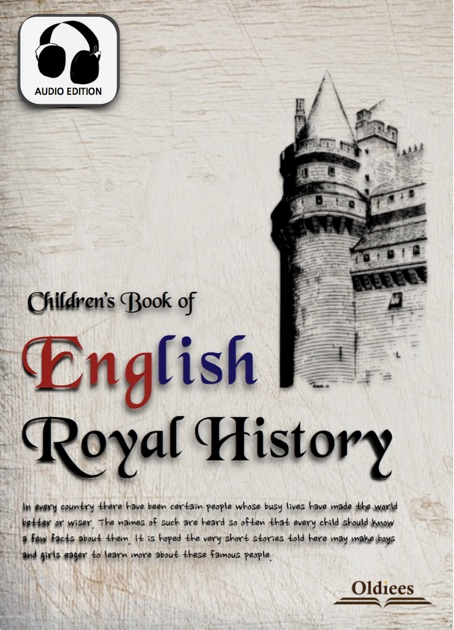 children s book of english royal history by oldiees publishing  children s book of english royal history by oldiees publishing edith nesbit on ibooks