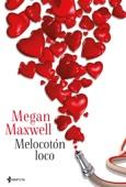 Megan Maxwell - Melocotón loco portada