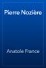 Anatole France - Pierre Nozière artwork