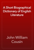 John William Cousin - A Short Biographical Dictionary of English Literature artwork
