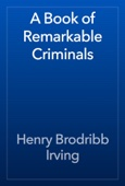 Henry Brodribb Irving - A Book of Remarkable Criminals artwork