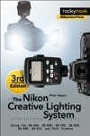 The Nikon Creative Lighting System 3rd Edition