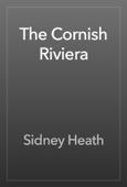 Sidney Heath - The Cornish Riviera artwork