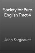 John Sargeaunt - Society for Pure English Tract 4 artwork