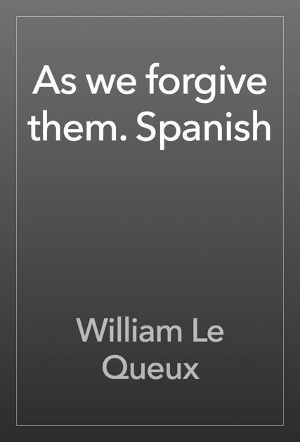 theme of forgiveness in as you