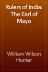 Rulers Of India The Earl Of Mayo