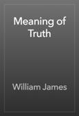 William James - Meaning of Truth artwork
